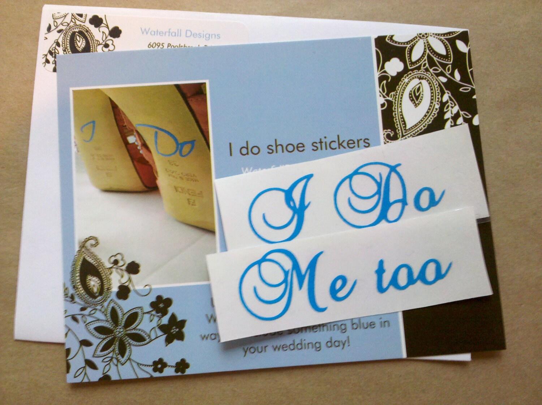 I Do Me Too Wedding Shoe Stickers