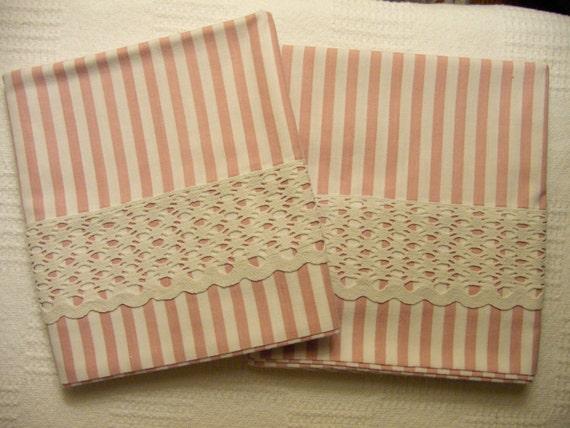 Pillowcases - Handmade - Cotton Blend and Vintage Trim - Pink Stripe