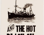The Salt and the Hot Black Oil, Woodcut Letterpress Print