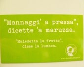 Green magnet with Neapolitan proverb