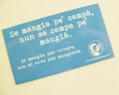 Blue magnet with Neapolitan proverb