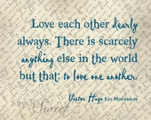 Love Each Other Dearly Always..., 8x10 Print (Vintage Chic Scroll) BUY 3 GET 1 FREE