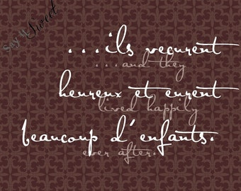 and they lived happily ever after, 11x14 print (Chocolate Kiss, Versailles Shown) BUY 3 GET 1 FREE