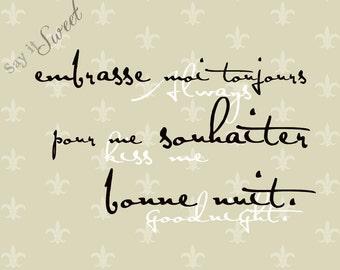 French: Always kiss me goodnight, 11x14 print (Fleur de lis, Champagne Shown)  BUY 3 GET 1 FREE
