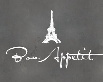 Bon Appetit, 8x10 print with Eiffel Tower Sketch (chalkboard shown)