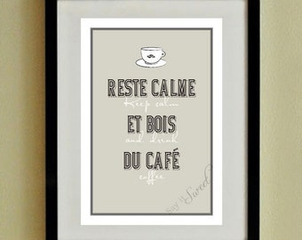 Keep Calm and Drink Coffee, French Poster 13x19 (Diamond Shown) Reste Calme BUY 3 GET 1 FREE