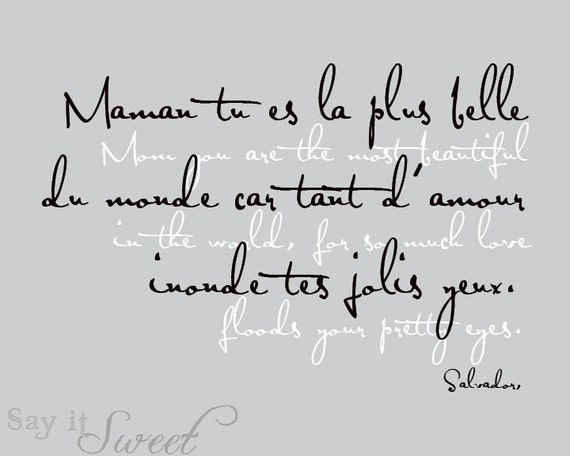 French: Mom you are the most beautiful in the world, Salvador, 8x10 print (Silver Slate Shown) BUY 3 get 1 FREE