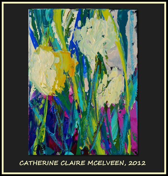 Abstract Impressionist Art  Floral Original Painting Turquoise, Bright Violet, Cream, Spring Green, Blue.....Claire McElveen