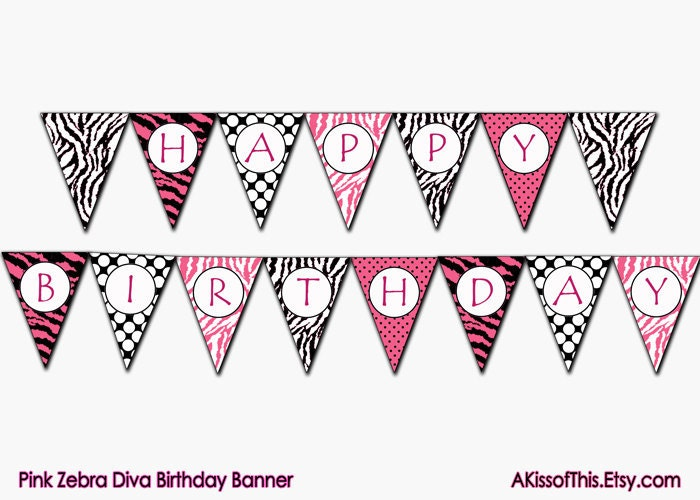 Pink Zebra Diva Happy Birthday Banner Printable by AKissOfThis