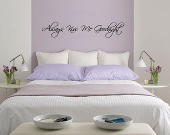 Wall Lettering Always Kiss Me Goodnight Vinyl Decal Bedroom Decor