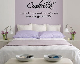 Wall Lettering Cinderella proof that a new pair of shoes can change your life
