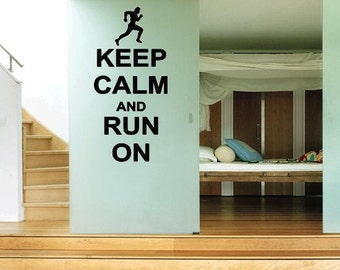 Keep Calm And Run  On Wall Lettering Vinyl Word Art