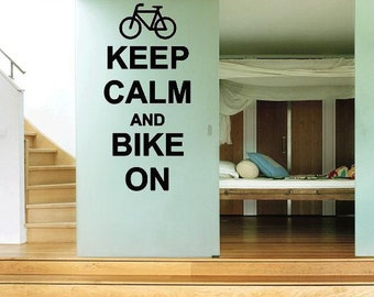 Keep Calm And Bike On With Bicycle Wall Lettering Vinyl Word Art