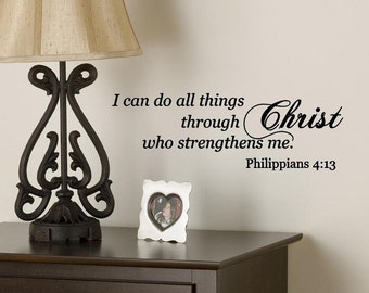 Wall Decal I Can Do All Things Through Christ Bible Verse Scripture Vinyl Lettering One Low Shipping Cost for an Entire Order