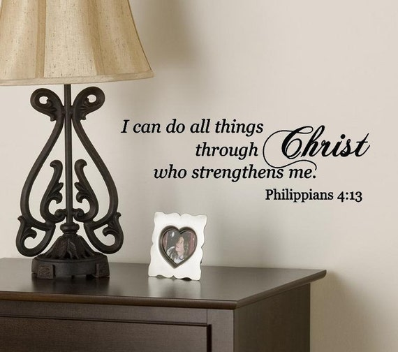 Wall decal i can do all things through christ bible verse - Things to put on a wall ...