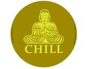 Chill sticker.