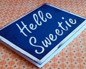Hello Sweetie - Doctor Who inspired Tardis Blue Card - River Song