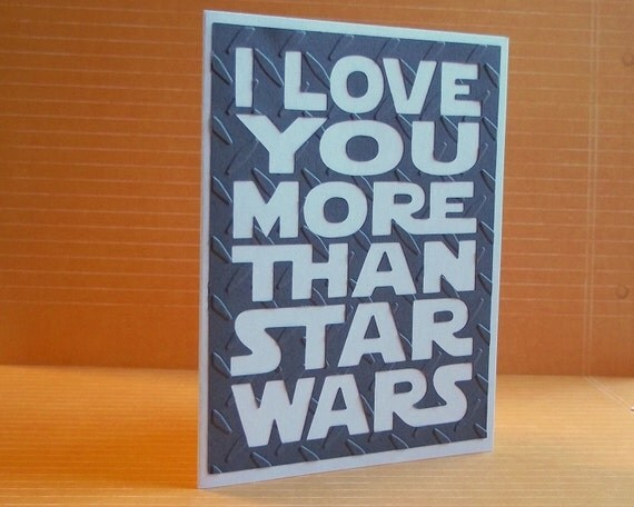 I love you more than Star Wars - Death Star Grey Card - Star Wars Inspired