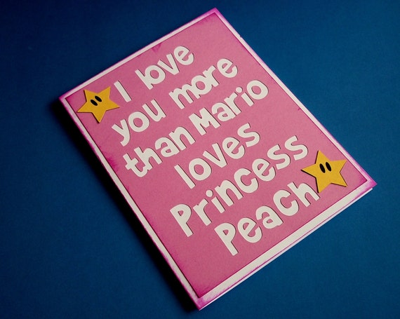 I love you more than Mario loves Princess Peach - Pink blank card -Nintendo Super Mario Inspired