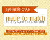 Business Card - match your business card look with your Etsy Shop graphics