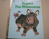 1960 Vintage- A Little Golden Book - Rupert the Rhinoceros-  This is a MUST have child who is going to get or has glasses