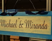 Personalized Sign- Rustic Country Wedding- Reception- Anniversary- Hand Painted No Vinyl