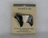 Belted Galloway Cow Pin - Stoneware - Made in Maine by Caryn Burwood of Concepts in Clay