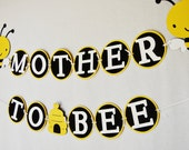 Mother to Bee Baby Shower Banner