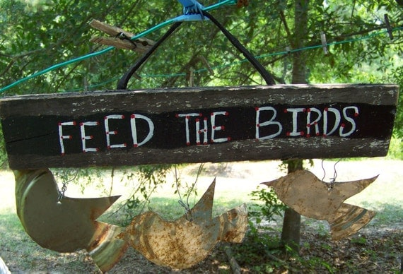 Rustic Handmade Sign Feed The Birds