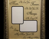 My Mom You'll Be Personalized Picture Frame For Mom