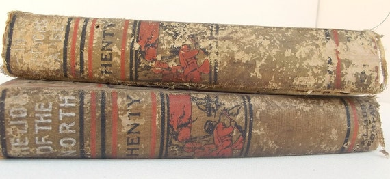 Set of 2 Antique Books - Lion of the North & In Freedom's Cause (1907)