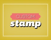 Custom Design - Rubber Stamp