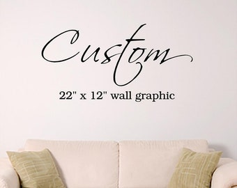 "Custom 22"" x 12"" Wall Art vinyl decal"