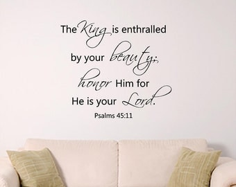 Bible Verse Wall Art, Psalm 45:11