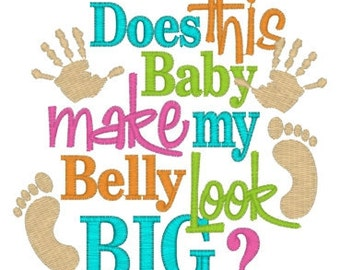 Does this baby make my belly look big Bump Tee Sizes S, M, L, XL