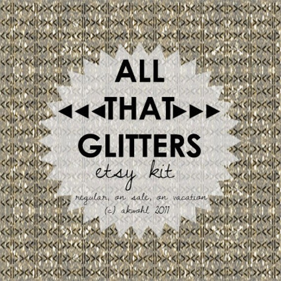 All That Glitters -  ETSY Kit
