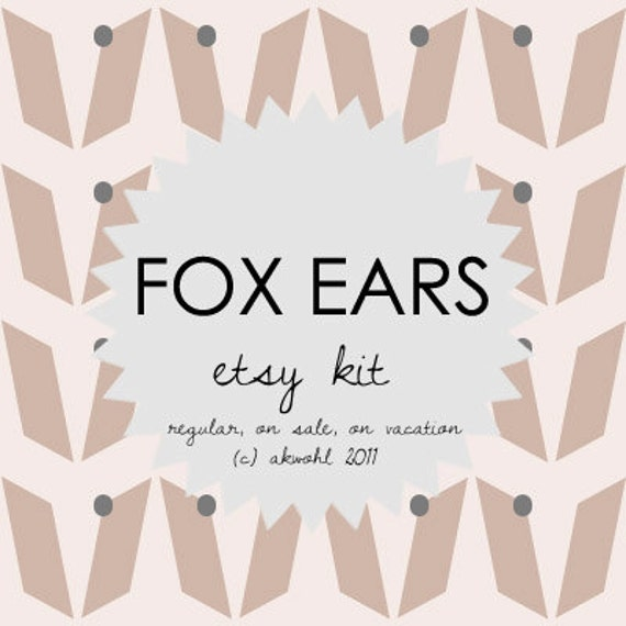 Fox Ears - ETSY KIT