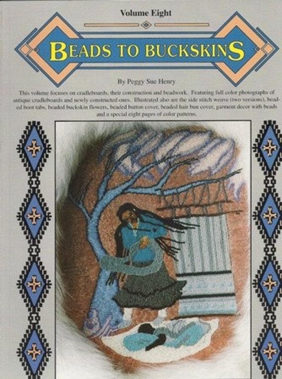 Beads to Buckskins Volume Eight