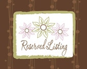 Reserved Listing for Alicia W.