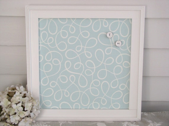 Cottage Magnet Board - Framed Bulletin Board in Soft Robins Egg Blue Fabric featuring our Handmade Wood Frame 14.5 x 14.5 - Memo Board