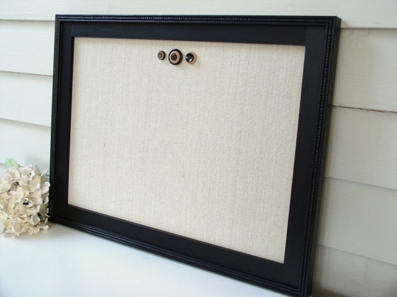 Magnetic Bulletin Board - Memo Board with Handmade Black Wood Frame - Message Board 15 x 20 Unbleached Cotton Fabric