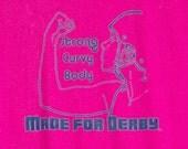 Roller Derby Tshirt, Strong Curvy Body Fuschia S-XXL
