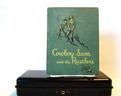 Cowboy Sam And The Rustlers by Edna Walker Chandler HC