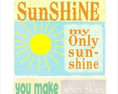 11x14 - You Are My Sunshine - print