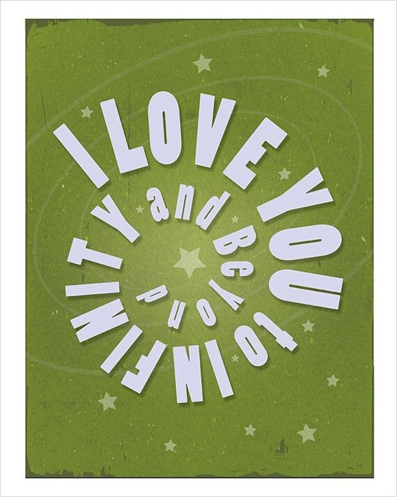 8x10 - I Love You to Infinity and Beyond (in Green) - print