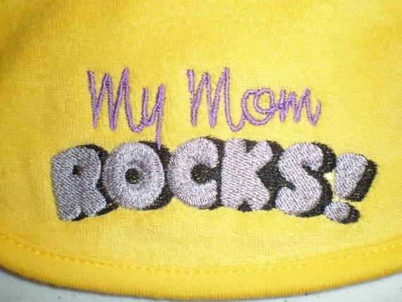 My Mom Rocks Yellow Bib Embroidered Baby Bib Made To Order