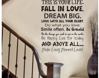 Wall Decal quote - This is your life - Wall Art Quote