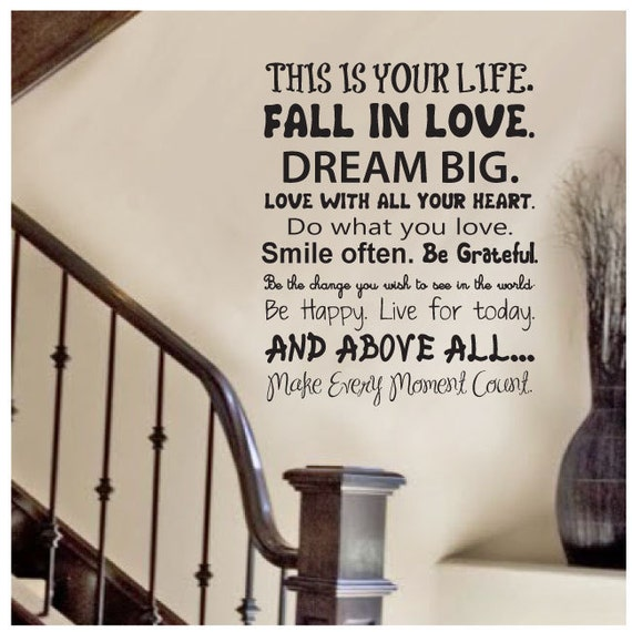 Wall Decal quote - This is your life - Vinyl Wall Art Quote
