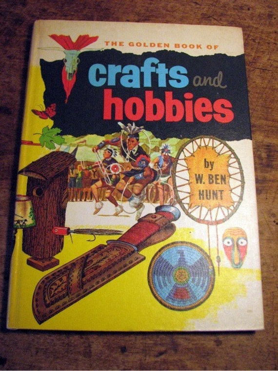 Vintage Chilrens Book Golden Book of Crafts and Hobbies Treasury Item
