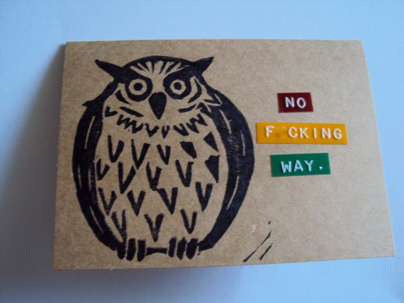 No Fcuking Way. Handmade Owl Greeting Card